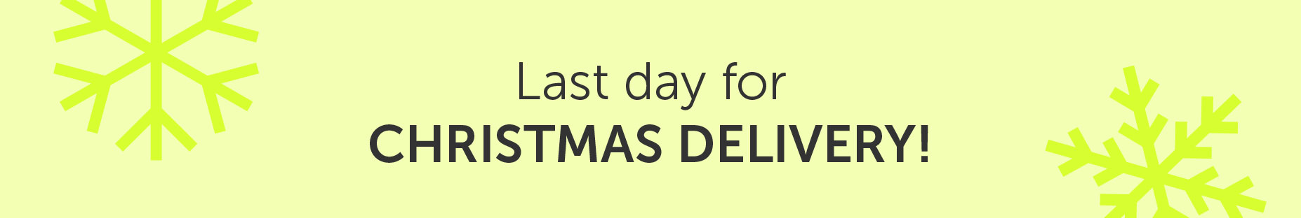 Last day for Christmas Delivery| Salons Direct